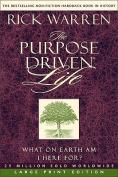 The Purpose-driven Life [Large Print]