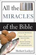 All the Miracles of the Bible (All