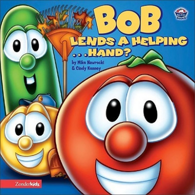 Bob Lends a Helping ... Hand? (Big Idea Books/VeggieTales) [Board book]