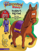 Donkey's Big Find (and the Good Samaritan's Rescue) (Beginner's Bible) [Board book]