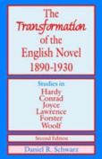 The Transformation of the English Novel 1890-1930