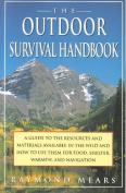 The Outdoor Survival Handbook
