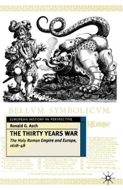 The Thirty Years War: The Holy Roman Empire and Europe, 1618-48 (European History in Perspective)
