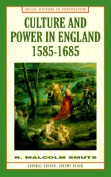 Culture and Power in England, 1585-1685 (Social History in Perspective