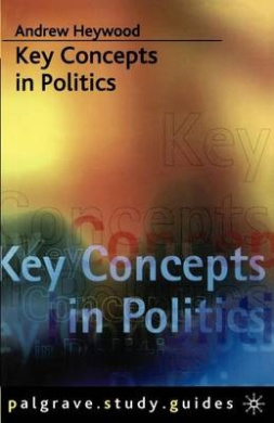 Key Concepts in Politics (Study Guides)