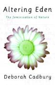 Altering Eden; the Feminization of Nature