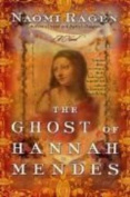 The Ghost of Hannah Mendes