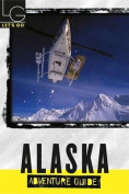 Let's Go Alaska Adventure 1st Ed