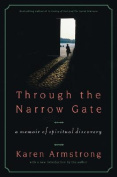 Through the Narrow Gate, Revised