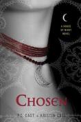 Chosen (House of Night Novel)