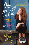 Things You Either Hate or Love