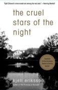 The Cruel Stars of Night