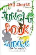 Will Shortz Presents the Jungle Book of Sudoku for Kids