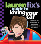 American Book 381951 Lauren Fixs Guide to Loving Your Car