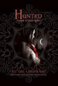 Hunted (House of Night Novel)
