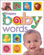 Happy Baby: Words [Board Book]