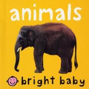 Animals (Bright Baby) [Board book]