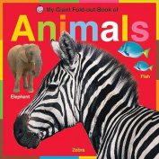 My Giant Fold-Out Book of Animals (My Giant Fold-Out Book Of...) [Board book]