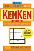 Will Shortz Presents Kenken Easy to Hard, Volume 3