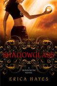 Shadowglass