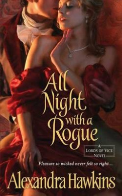 All Night with a Rogue (Lords of Vice)