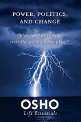 Power, Politics and Change