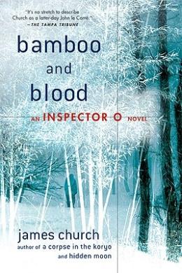 Bamboo and Blood (Inspector O Novel)