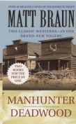 "Manhunter: AND ""Deadwood"""