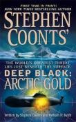 Arctic Gold (Stephen Coonts' Deep Black