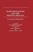 Word Processors and the Writing Process