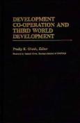 Development Cooperation and Third World Development