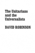 Unitarians and the Universalists