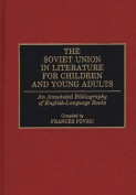 The Soviet Union in Literature for Children and Young Adults