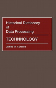 Historical Dictionary of Data Processing
