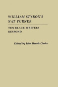 "William Styron's ""Nat Turner"""