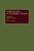 A Bibliography of Geographic Thought