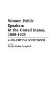 Women Public Speakers in the United States, 1800-1925