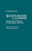 Schoolmaster to an Empire