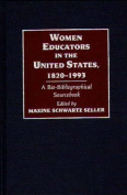 Women Educators in the United States, 1820-1993