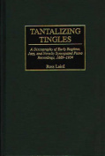 Tantalizing Tingles