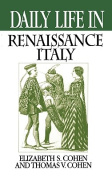 Daily Life in Renaissance Italy