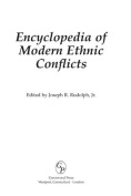 Encyclopedia of Modern Ethnic Conflicts