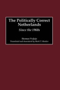 The Politically Correct Netherlands