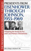 Presidents from Eisenhower Through Johnson, 1953-1969