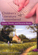 Children's Literature Remembered