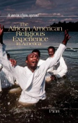 The African American Religious Experience in America