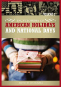 Encyclopedia of American Holidays and National Days
