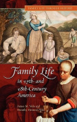 Family Life in 17th and 18th-century America