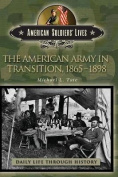 The American Army in Transition, 1865-1898
