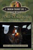 Post-Cold War (The Greenwood Press Daily Life Through History Series